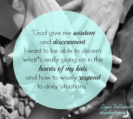 God, give me wisdom and discernment…