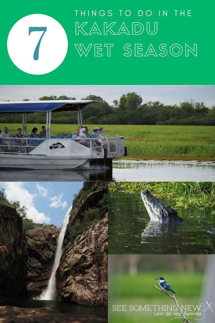 7 things to do in the Kakadu Wet Season (November - May)   See Something New