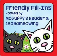 This is a fun meme co-hosted by McGuffy's Reader and 15 and Meowing. Be sure to visit and join in the fun!  Here are the fill-ins:  1. A prop from a TV show or film I would like to own is _____________________________________.  2. My oldest friendship is ___________________________.  3. Whenever I ________________ I always _____________.  4. The best ___________________ is ___________________.  Here are my responses:  Though I would never fit into it in either direction nor would I ever wear…