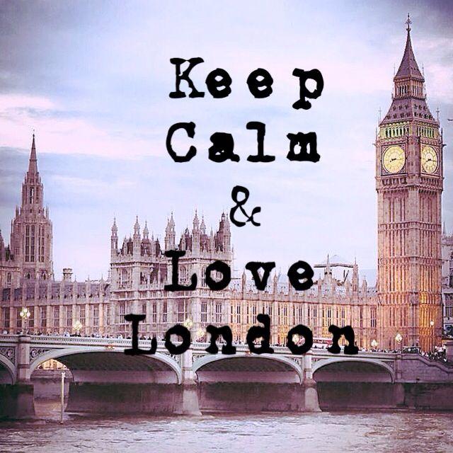 Keep calm and love London   #london #keepcalm
