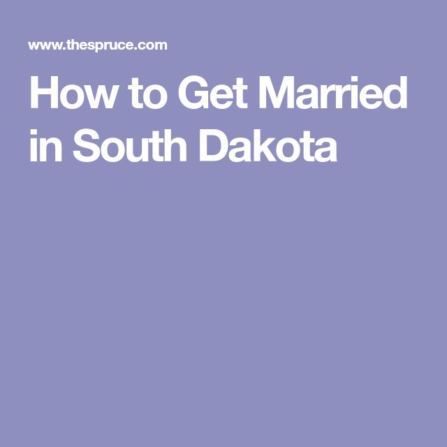 How to Get Married in South Dakota