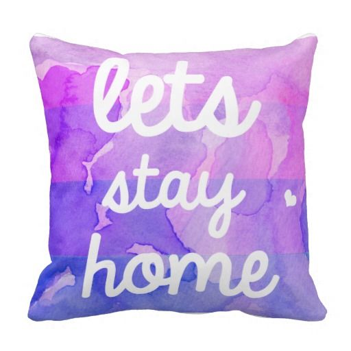 """Couch pillow that says """"lets stay home"""""""