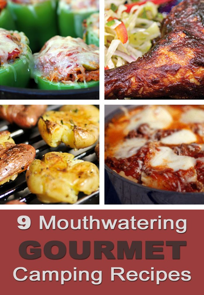 9 Mouthwatering Gourmet Camping Recipes #CampingRecipes