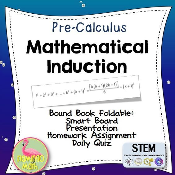 Students will be able to use the principle of mathematical induction to prove mathematical generalizations. The file includes everything you need to teach the lesson:  Two options of an 8-page Foldable, a fully-editable SmartBoard Lesson Presentation, Homework assignment, Two forms of a Daily Quiz, and answer keys.
