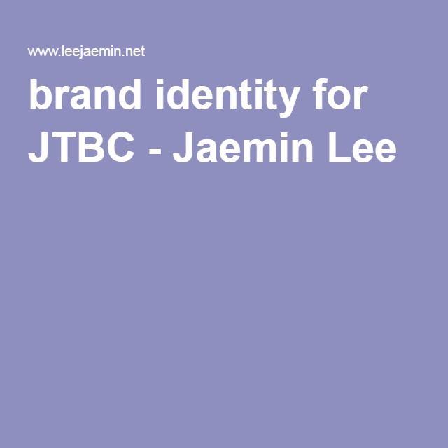 brand identity for JTBC - Jaemin Lee