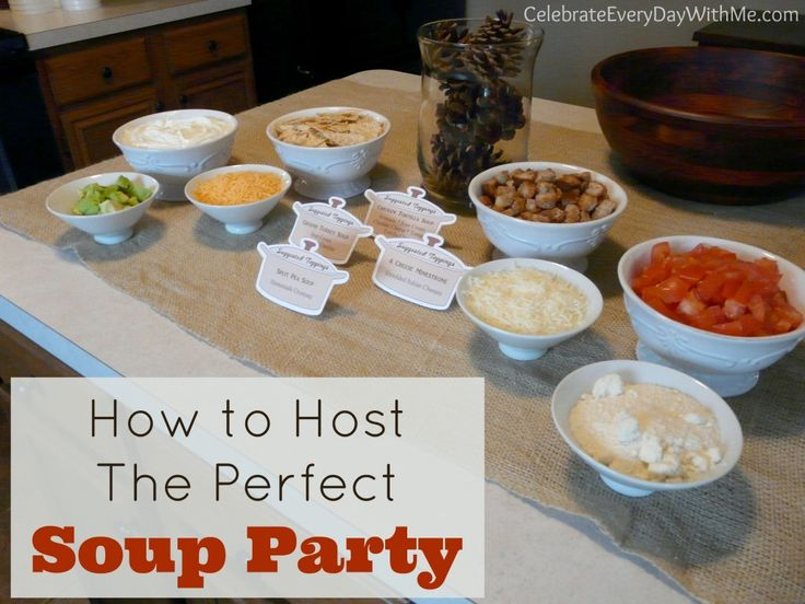 Perfect party for a cold winter day!  Check out these 10 tips for hosting a soup party from www.CelebrateEveryDayWithMe.com