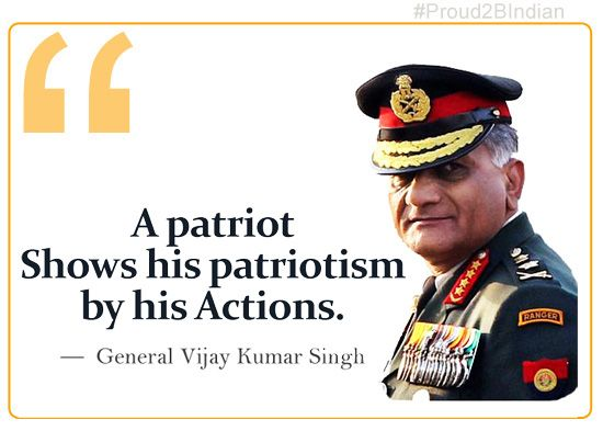 Patriotic India Quotes by Indian Army Chief General VK Singh