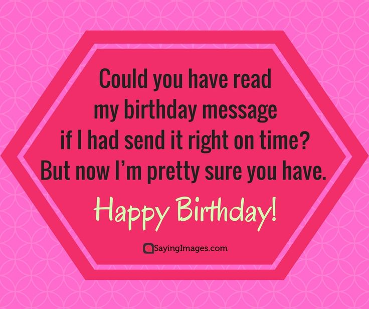 25 best belated birthday wishes quotes images by saying images on belated birthday wishes messages greeting cards m4hsunfo