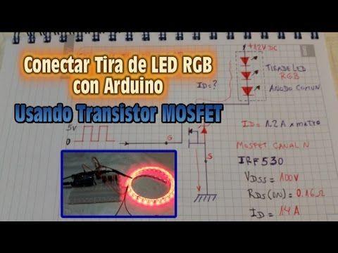 Conectar Tira de LED RGB con Arduino usando Transistor Mosfet - YouTube