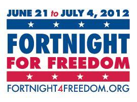 Fortnight for FreedomCatholic News, Romans Catholic, Hhs Mandate, Religiousfreedom, Fortnight, Religious Liberty, Religious Freedom, Catholic Faith, Catholic Church