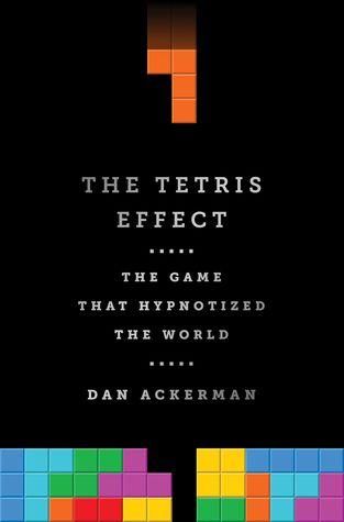 The Game that Hypnotized the World  - Dan Ackerman