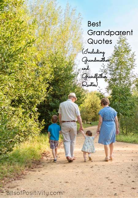 Lovely quotes for Grandparents Day, Mothering Sunday, Mother's Day, or Father's Day. Includes grandparent quotes, grandmother quotes, & grandfather quotes.