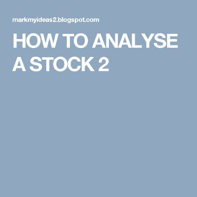 HOW TO ANALYSE A STOCK 2