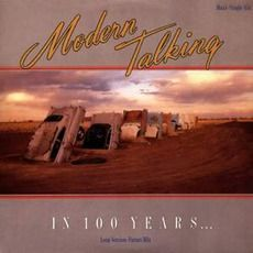 Modern Talking - In 100 Years... (1987); Download for $0.36!