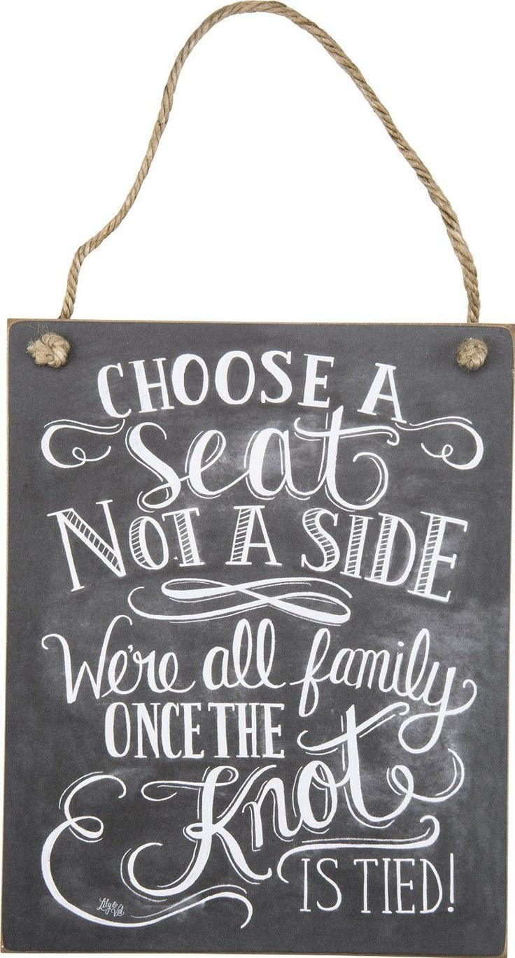 Wedding Ceremony or Reception Sign: Choose A Seat Not A Side We're All Family Once The Knot Is Tied