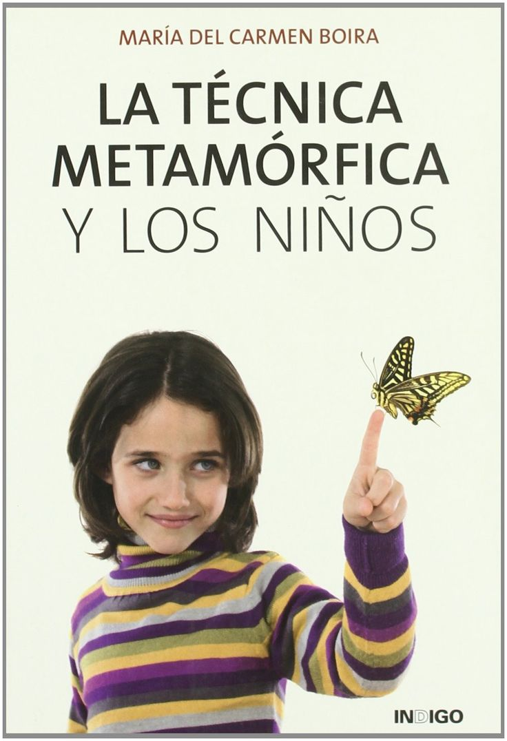 """""""La Técnica metamórfica y los niños"""" / María del Carmen Boira. Barcelona : Indigo, 2009. Matèries : Infants malalts; Medicina holística; Ment i cos; Guariment mental; Psicofisiologia. #nabibbell"""