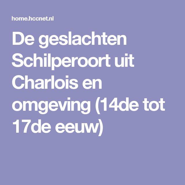 De geslachten Schilperoort uit Charlois en omgeving (14de tot 17de eeuw)