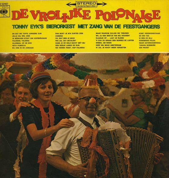 De vrolijke polonaise - Tonny Eyk's bierorkest met zang van de feestgangers The cheerful polonaise - Tonny Eyk's beer orchestra with singing from the party goers. LP cover