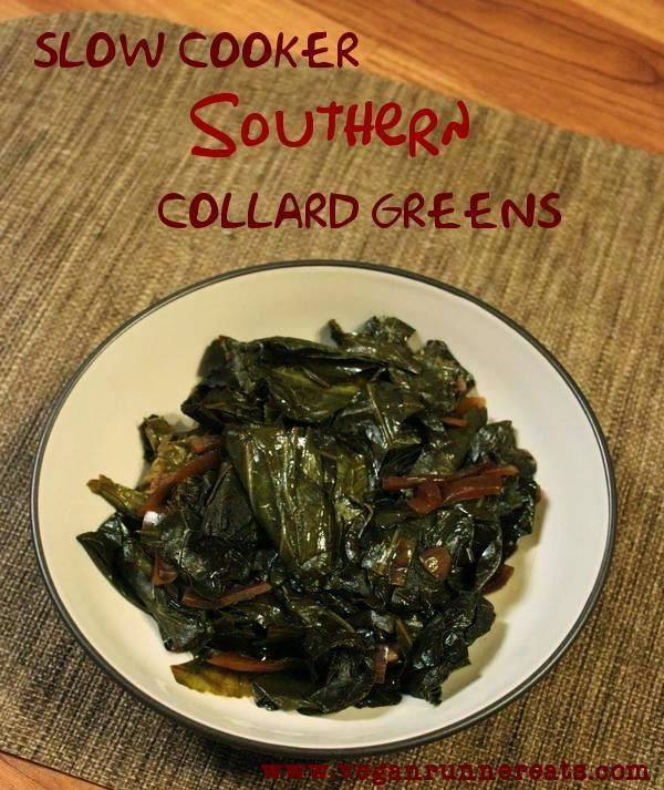 Vegan Collard Greens in a Slow Cooker - a Southern New Year's Day Tradition. Jeanne's Rating 3/5 stars - a bit tangy, but pretty good.