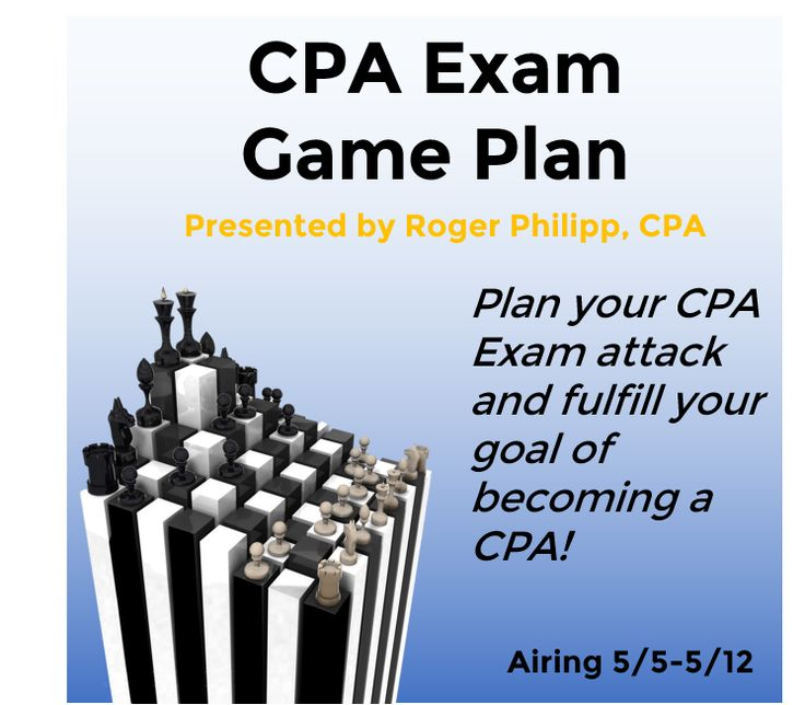 Are you ready to pass the CPA Exam? We've got a new and FREE CPA Exam Game Plan webcast that will help you prepare for the most important exam of your life!