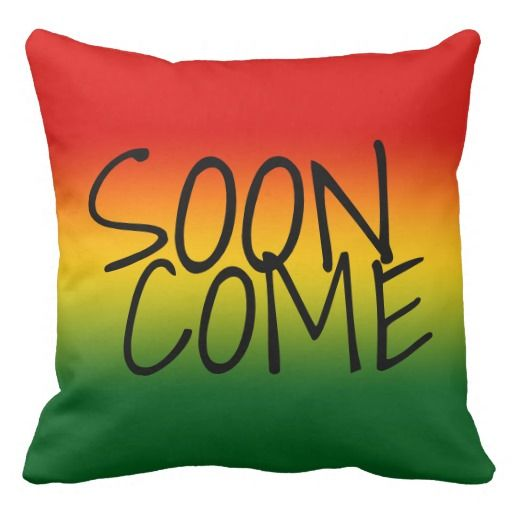 SOON COME - Jamaican Style Pillows  #CaribLoveDesigns #Jamaica #Caribbean #Pillow #Home #Decor