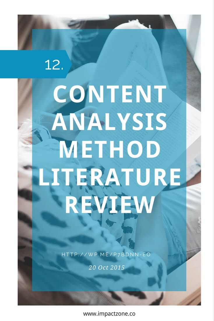 Understand Content Analysis Methodology via Impact Zone Ward, J.H. (2012). Managing Data: Content Analysis Methodology. Unpublished manuscript, University of North Carolina at Chapel Hill. License: (CC BY-ND 4.0)