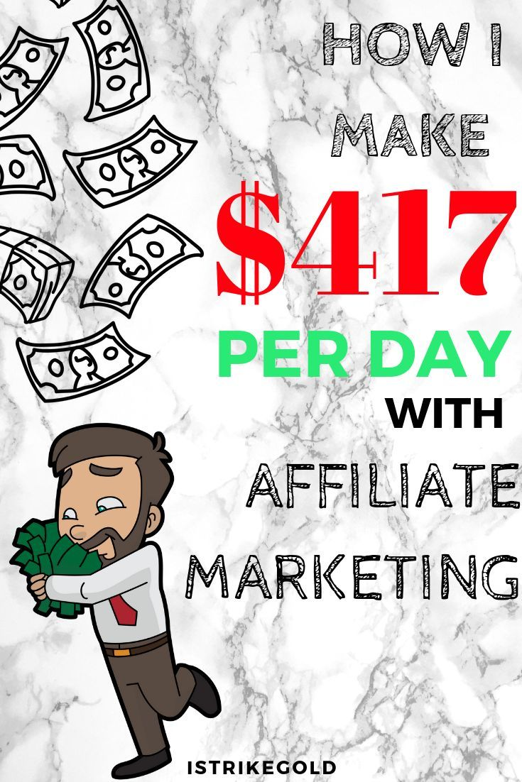 How I Make $417 Per Day With Affiliate Marketing In 2019 When it comes to making… – SellerSherm