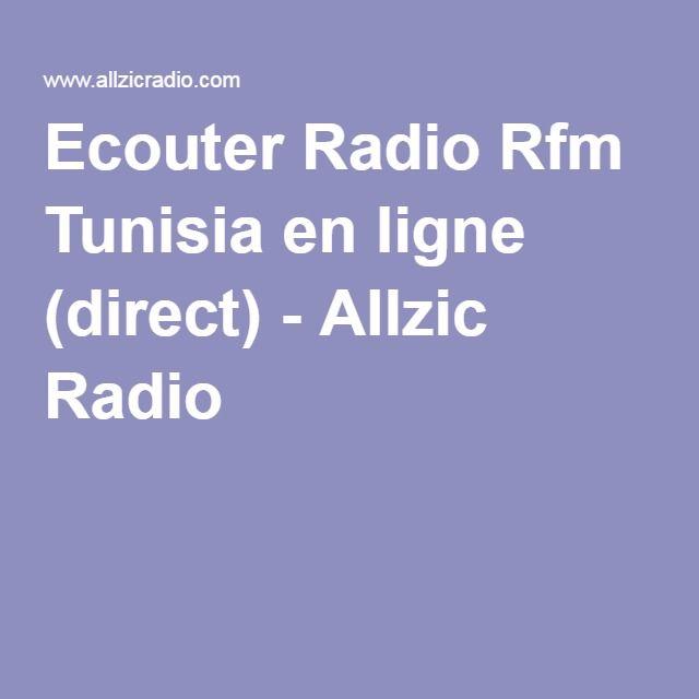 Ecouter Radio Rfm Tunisia en ligne (direct) - Allzic Radio