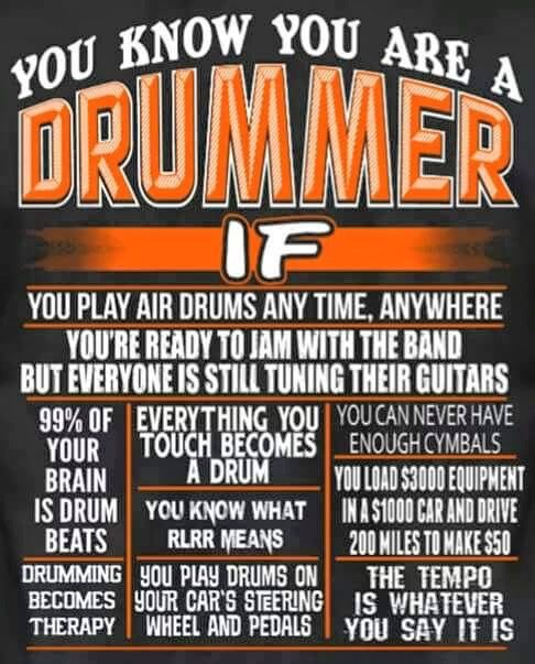 Drummers Quote poster - lot of #Humor in there for us. #DdO:) - https://www.pinterest.com/DianaDeeOsborne/drums-drumming-joy/ - My personal favorites, to the fond memory of many a school desk & bus set back: Everything you touch becomes a drum... and then, You know what RLRR means. !! Fun pin via michael lobue