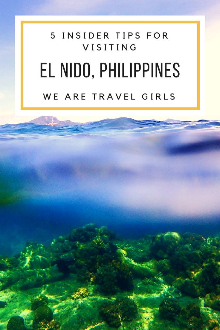 5 INSIDER TIPS FOR VISITING EL NIDO, PHILIPPINES - From forests of palm trees to towering limestone cliffsto emerald water beaches, El Nido is like a dream.Kelsey shares 5 great tips to make the most of your next trip to the gorgeous Philippines.By Kelsey Madison for http://WeAreTravelGirls.com