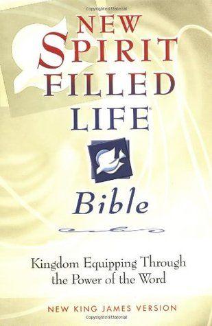 PDF DOWNLOAD] New Spirit Filled Life Bible: Kingdom Equipping