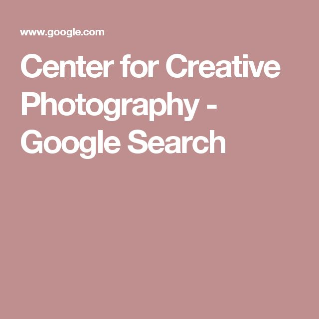 Center for Creative Photography - Google Search