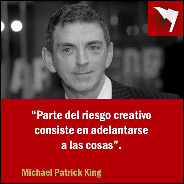 #Frases #Publicidad #MichaelPatrickKing