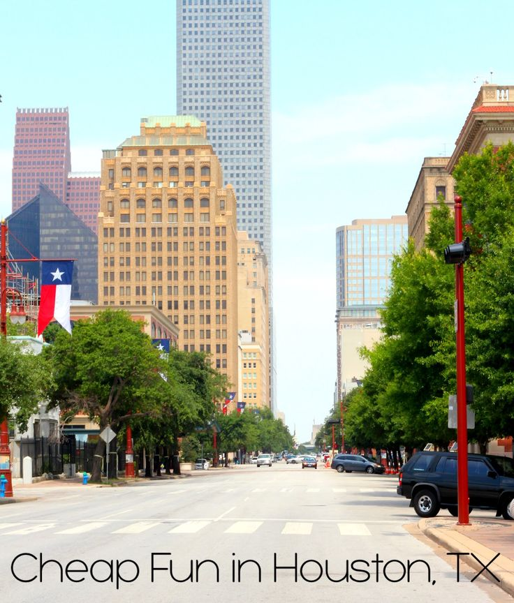 Taylor Made: Cheap Things to do in Houston-- I will be pulling this up when we get to H-town