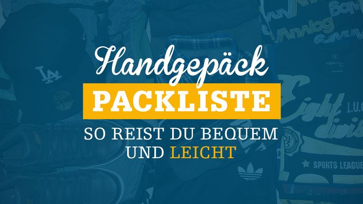 Du  möchtest ganz bequem und stressfrei nur noch mit Handgepäck reisen? Hier findest du unsere Handgepäck-Packliste!