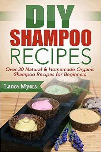 free ebook with 30 organic diy shampoo recipes or beginners