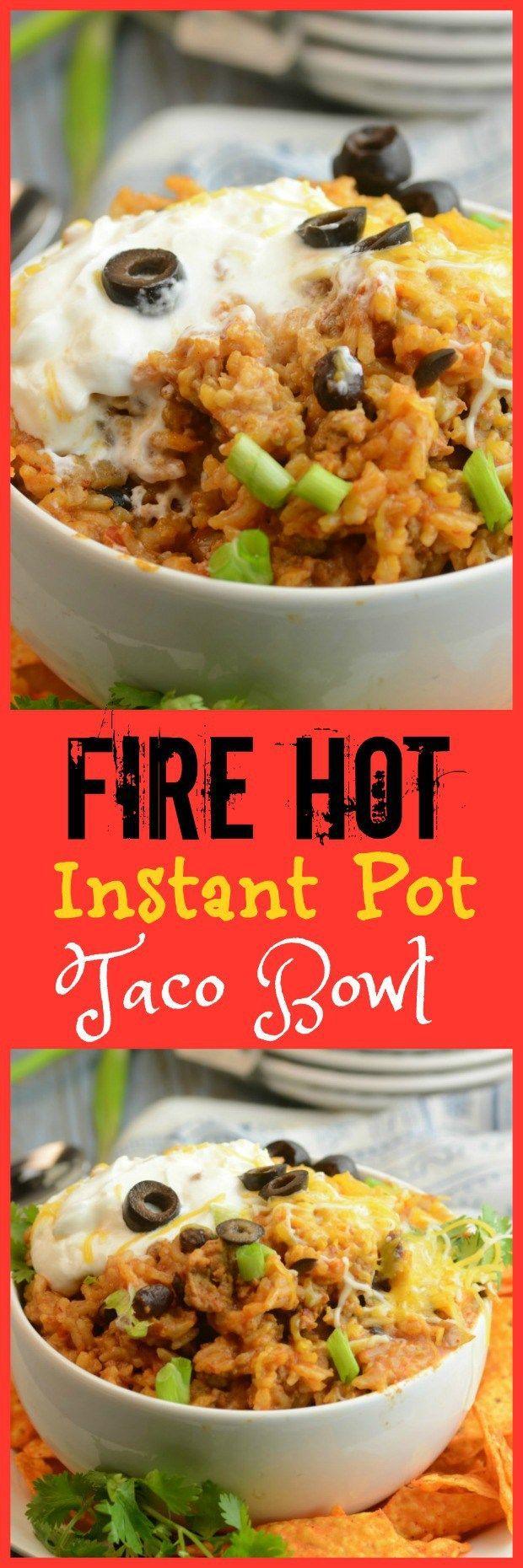 Fire Hot Instant Pot Taco Bowl                                                                                                                                                                                 More