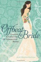 offbeat bride creative alternatives independent ebook bpxdfc