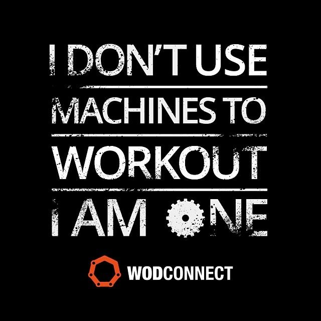 I don't use machines to workout.  I am one! #fitness #inspiration #unstoppable