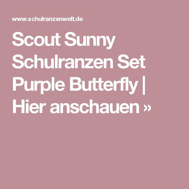 Scout  Sunny Schulranzen Set Purple Butterfly   Hier anschauen »