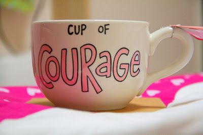 Cup of courage. Start your day with a cup of courage and have a good day. #caregiver #courage