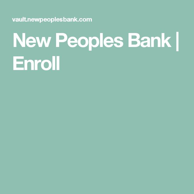 New Peoples Bank | Enroll