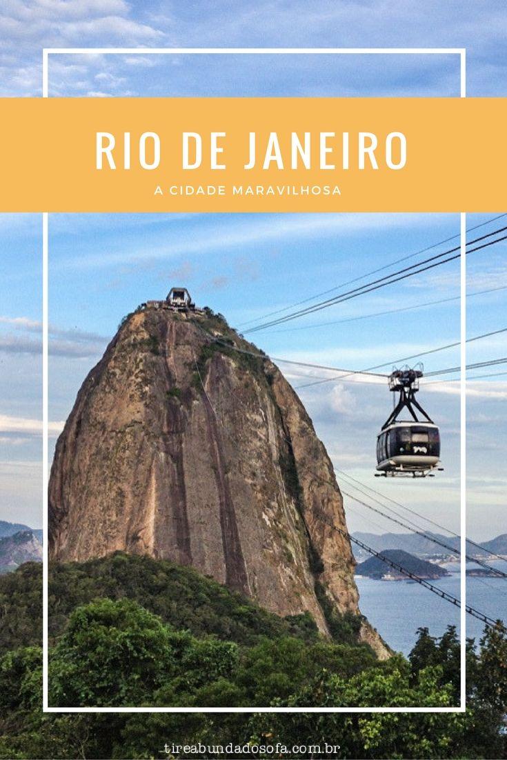 Descubra o Rio de Janeiro! Saiba o que fazer na cidade maravilhosa, que é também a mais famosa e visitada do Brasil!