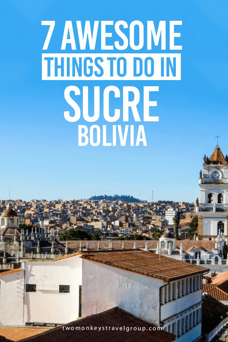7 Awesome Things to Do in Sucre, Bolivia Although Sucre rarely makes the top of travellers' itineraries, it's slowly becoming popular as a cheap – and, more importantly – stunning destination. Among the incredible things to do in Sucre, Bolivia, find museums dedicated to fascinating local traditions and hikes through landscapes that'll make you wonder if you've somehow slipped back in time.
