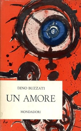 """«La consolazione, la felicità era tale che il modo di raggiungerla non aveva più alcuna importanza».  Dino Buzzati, """"Un amore"""""""