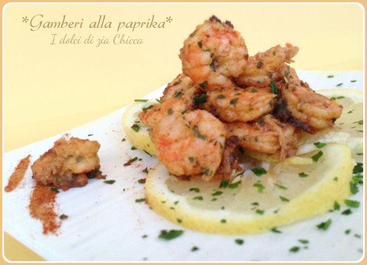 Gamberi alla paprika | I dolci di zia Chicca