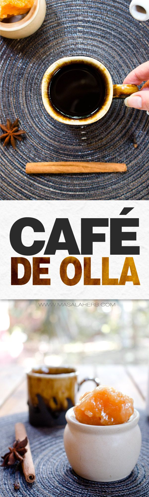 "Cafe de Olla - How to make Spiced Mexican Coffee [+Video] prepared with common sweet spices and cane sugar aka mexican Piloncillo. de olla means lit. translated clay ""earthenware""pot. Café de Olla is prepared when it's cold and warms up the cold body from within. www.MasalaHerb.com #masalaherb #coffee #spiced #mexican"