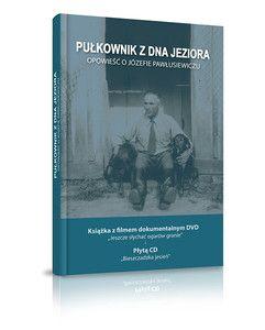 Pułkownik z dna jeziora, opowieść o Józefie Pawłusiewiczu [11/21]