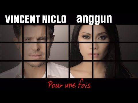 Vincent Niclo   Pour une fois feat. Anggun (clip officiel)