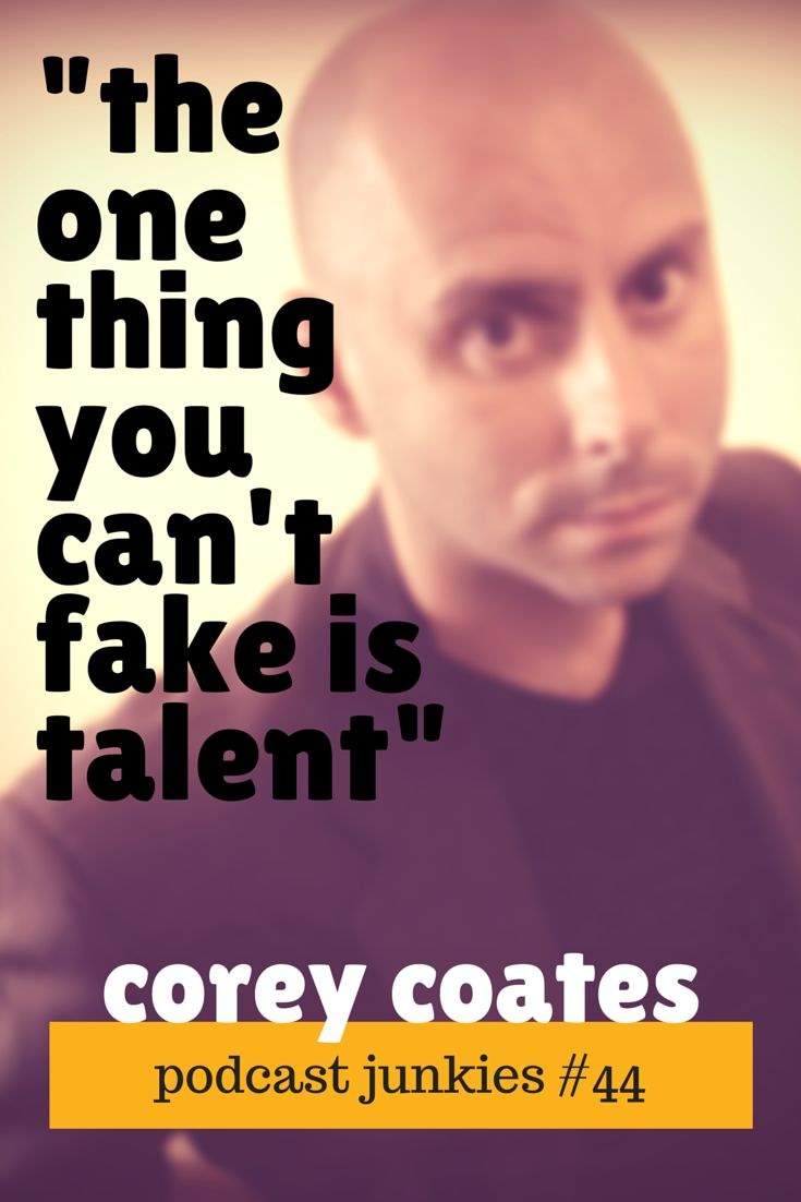 The One Thing That Can't Be Faked Is Your Talent  PJ044 | Corey Coates  In this episode we talk to Corey Coates. He's the founder of Podfly, a podcast production service, and the co-host and co-creator of The Podcast Producers. Corey is the kind of guy that says whatever is on his mind and so we should probably slap on an explicit warning here and there throughout the show.  #podcast #podcasts #podcasting #podcasters #interview #entrepreneurs #startups